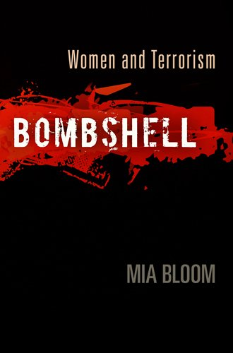 Bombshell: Women and Terrorism 9780812243901