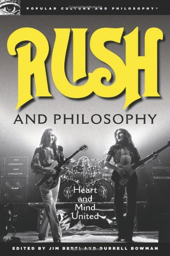 Rush and Philosophy: Heart and Mind United 9780812697162