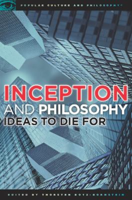 Inception and Philosophy: Ideas to Die for 9780812697339