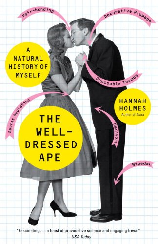 The Well-Dressed Ape: A Natural History of Myself 9780812976298