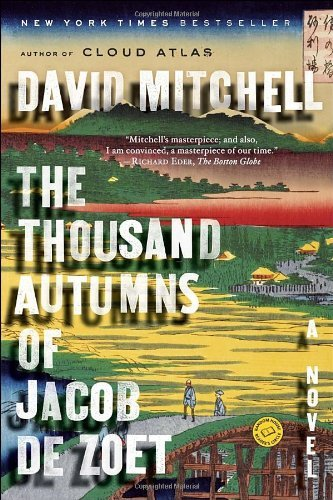 The Thousand Autumns of Jacob de Zoet 9780812976366