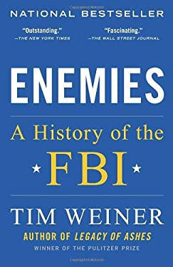 Enemies: A History of the FBI 9780812979237