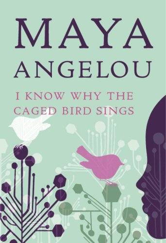 I Know Why the Caged Bird Sings 9780812980028