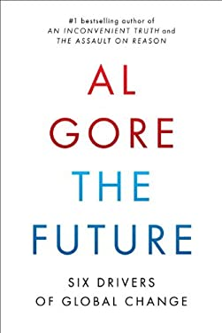 The Future: Six Drivers of Global Change 9780812992946