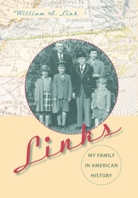 Links: My Family in American History 9780813037943