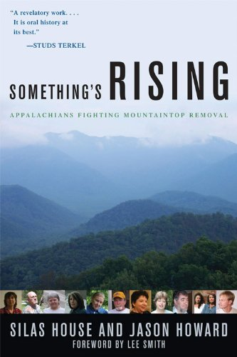 Something's Rising: Appalachians Fighting Mountaintop Removal 9780813133836
