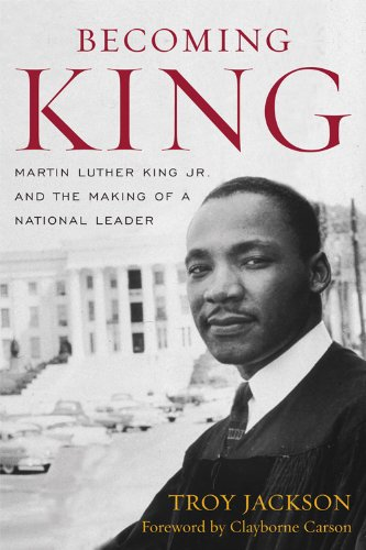 Becoming King: Martin Luther King Jr. and the Making of a National Leader 9780813133904