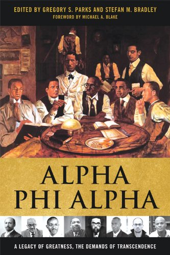 Alpha Phi Alpha: A Legacy of Greatness, the Demands of Transcendence 9780813134215