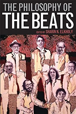 The Philosophy of the Beats 9780813135809
