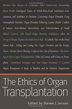 The Ethics of Organ Transplantation 9780813218748