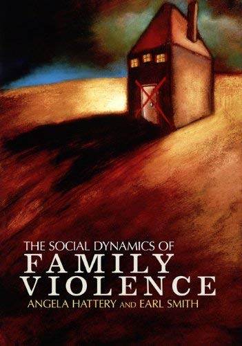 The Social Dynamics of Family Violence 9780813344638
