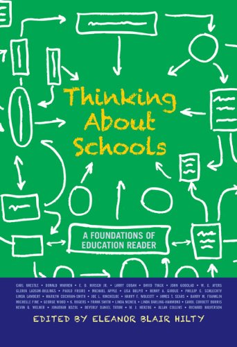 Thinking about Schools: A Foundations of Education Reader 9780813344904