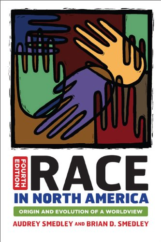 Race in North America: Origin and Evolution of a Worldview 9780813345543