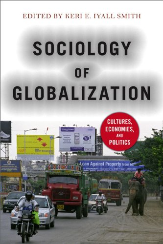 Sociology of Globalization: Cultures, Economies, and Politics 9780813346694
