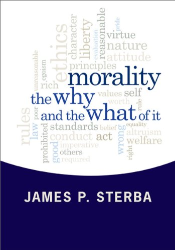 Morality: The Why and the What of It 9780813346816