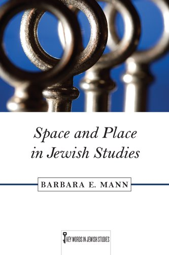 Space and Place in Jewish Studies 9780813551821