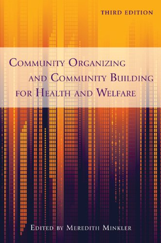 Community Organizing and Community Building for Health and Welfare: Community Organizing and Community Building for Health and Welfare, Third Edition 9780813553009