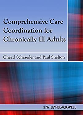 Comprehensive Care Coordination for Chronically Ill Adults 9780813811949