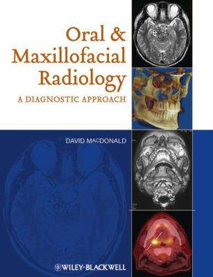 Oral Maxillofacial Radiology: A Diagnostic Approach 9780813814148