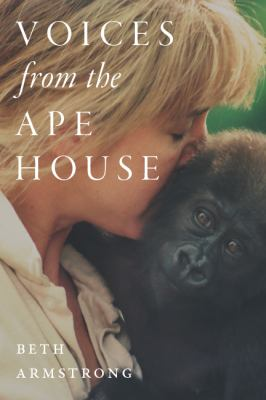 Voices from the Ape House