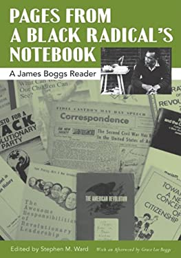 Pages from a Black Radical's Notebook: A James Boggs Reader 9780814332566
