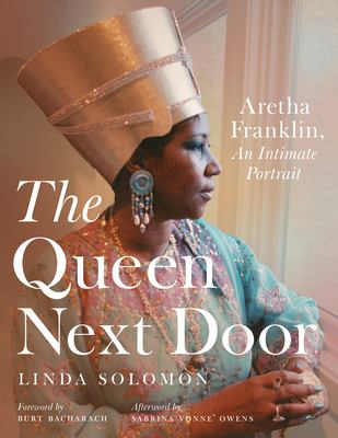 The Queen Next Door: Aretha Franklin, An Intimate Portrait (Painted Turtle)