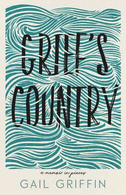 Grief's Country: A Memoir in Pieces (Made in Michigan Writers Series)