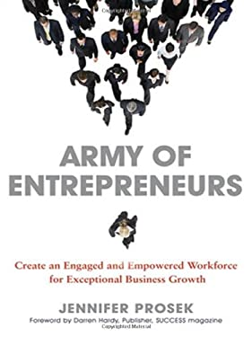 Army of Entrepreneurs: Create an Engaged and Empowered Workforce for Exceptional Business Growth 9780814416730