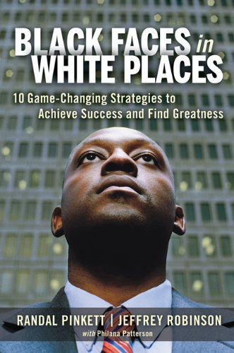 Black Faces in White Places: 10 Game-Changing Strategies to Achieve Success and Find Greatness 9780814416808