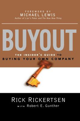 Buyout: The Insider's Guide to Buying Your Own Company 9780814431719