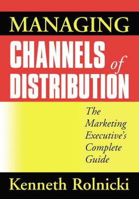 Managing Channels of Distribution 9780814431795