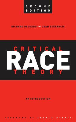 Critical Race Theory: An Introduction 9780814721346