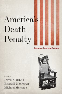 America's Death Penalty: Between Past and Present 9780814732670