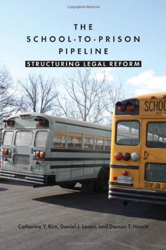 The School-To-Prison Pipeline: Structuring Legal Reform 9780814748435