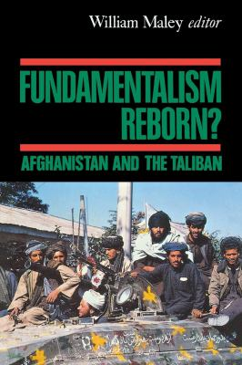 Fundamentalism Reborn?: Afghanistan Under the Taliban 9780814755860