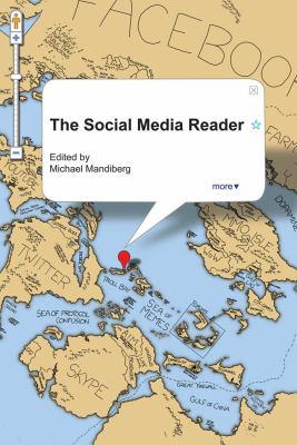 The Social Media Reader 9780814764060