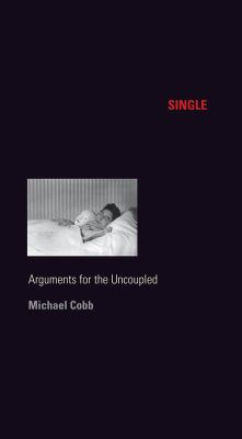 Single: Arguments for the Uncoupled 9780814772553