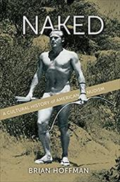 Naked: A Cultural History of American Nudism 22533103