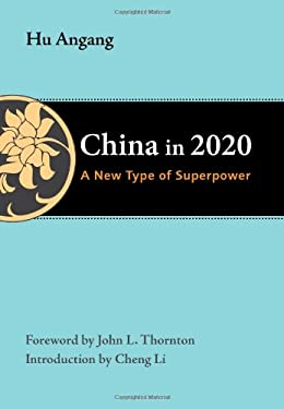 China in 2020: A New Type of Superpower 9780815704782