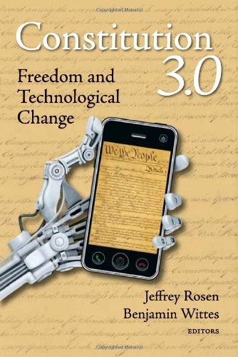 Constitution 3.0: Freedom and Technological Change 9780815722120