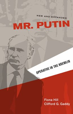Mr. Putin: Operative in the Kremlin 9780815723769