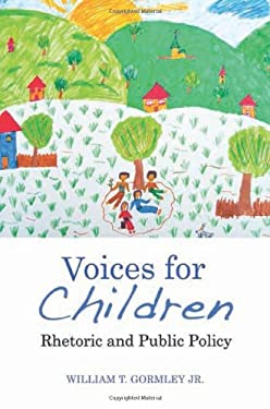 Voices for Children: Rhetoric and Public Policy 9780815724025