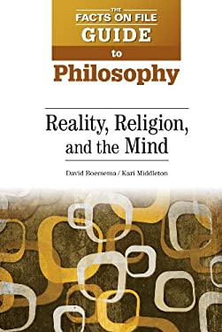 Reality, Religion, and the Mind 9780816081592