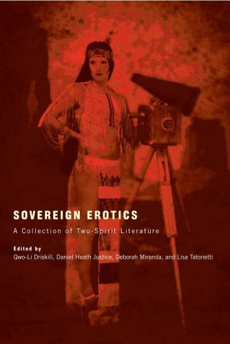 Sovereign Erotics: A Collection of Two-Spirit Literature 9780816502424