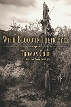 With Blood in Their Eyes 9780816521104