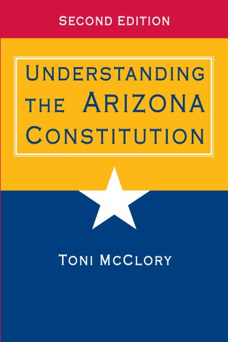 Understanding the Arizona Constitution 9780816529445