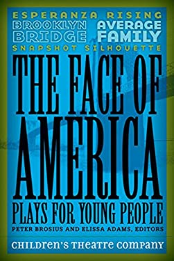 The Face of America: Plays for Young People 9780816673131