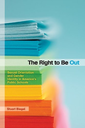 The Right to Be Out: Sexual Orientation and Gender Identity in America's Public Schools 9780816674589