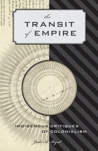 The Transit of Empire: Indigenous Critiques of Colonialism 9780816676415
