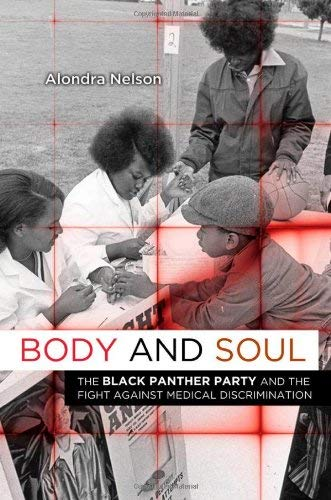 Body and Soul: The Black Panther Party and the Fight Against Medical Discrimination 9780816676484
